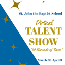 """30 Seconds of Fame"" Virtual Talent Show"