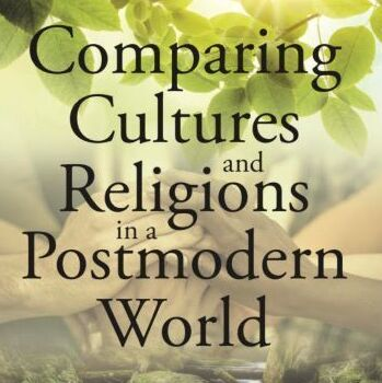 Comparing Cultures and Religion in a Postmodern World