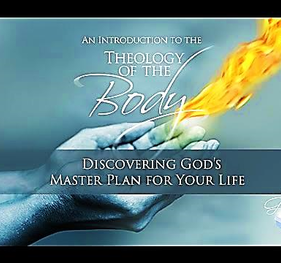 Intro to the THEOLOGY of the BODY