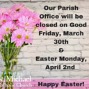 Parish Office Hours for Holy Week