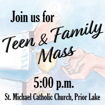 Teen & Family Mass