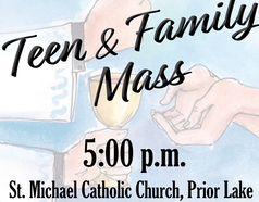 Teen and Family Mass