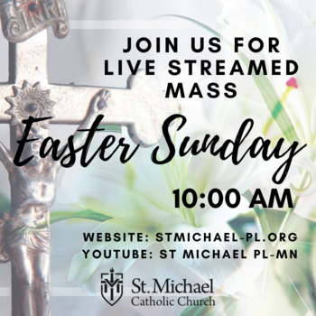 Easter Sunday Mass- LIVE STREAMED