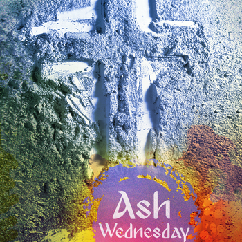 Ash Wednesday Service with Ashes