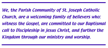 St. Joseph Parish Mission Statement