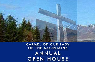 Carmel of Our Lady of the Mountains Annual Open House