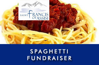 St. Francis of Assisi Food Pantry - Spaghetti Fundraiser