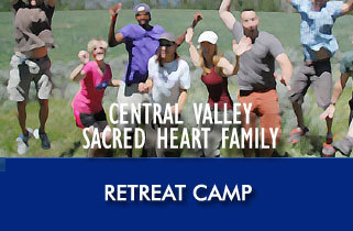 Central Valley Sacred heart Family Retreat Camp