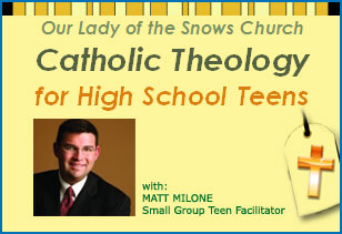 Catholic Theology for  High School Teens