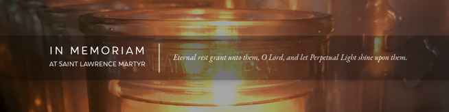 In Memoriam at St. Lawrence Martyr