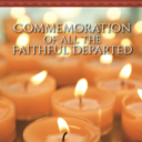 Commemoration of the Faithful Departed (All Souls Prayer Service)