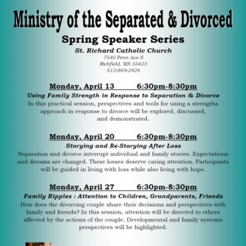 Ministry of Seperated & Divorced Spring Speaker Series