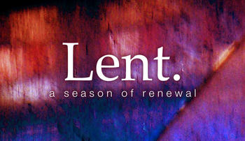 Lent Small Groups Start Soon!