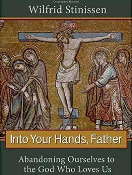 """Book Club: """"Into Your Hands, Father"""""""