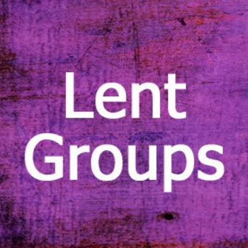 Lent Small Group - suspended through the end of March