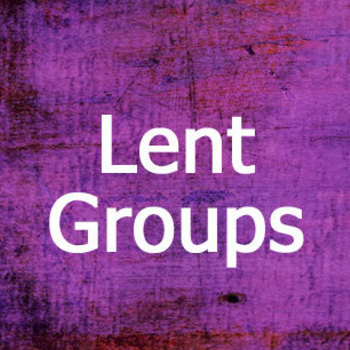 Lent Small Group - suspended