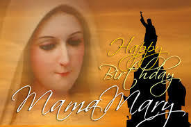 Birthday of our Mother Mary