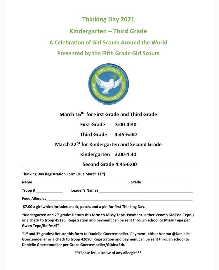 Join us for Thinking Day 2021, a celebration of Girl Scouts around the world.  Presented by our 5th grade Girl Scout Troops   March 16th for 1st and 3rd grades.  March 22nd for Kindergarten and 2nd grades.   This event is for Kindergarten thru 3rd grade Girl Scouts.