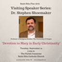 """Speaker Series Topic: """"Devotion to Mary in Early Christianity"""""""