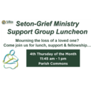 Seton Grief Ministry Luncheon