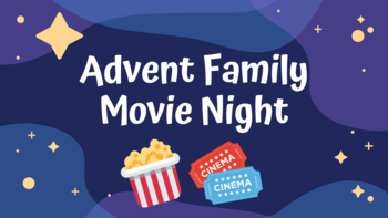 Advent Family Movie Night