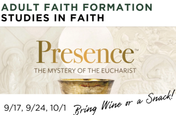 Prescence: The Mystery of the Eucharist