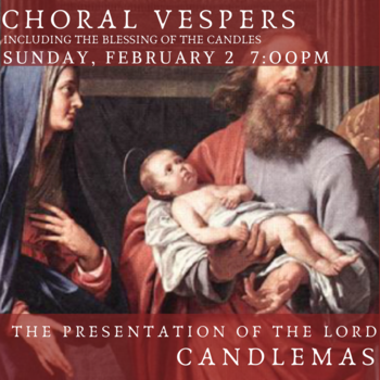 Choral Vespers - Candlemas