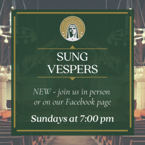 sung vespers sundays at 7 pm