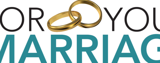 Help for Happy and Holy Marriages