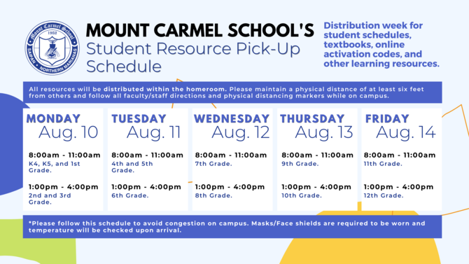 Mount Carmel School's Student Resource Pick-Up Schedule (August 10 to August 14)