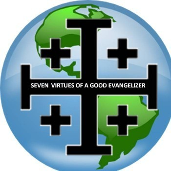 Spiritual Ponderings: December 14, 2014 - Seven Virtues of A Good Evangelizer