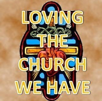 Spiritual Ponderings: January 24, 2016: Loving the Church