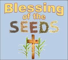 Mass with Blessing of Seed