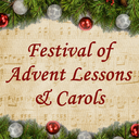 Festival of Advent Lessons & Carols