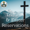 Triduum & Easter Mass Reservations