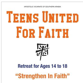 T.U.F.F (Teens united For Faith) Retreat in RAK