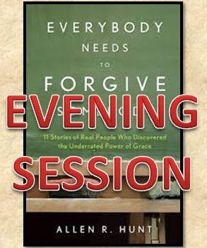 Everyone Needs to Forgive Someone Evening Class