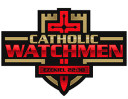 Catholic Watchmen - 10/27, 6:30pm