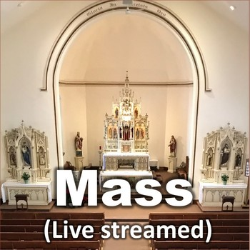 Mass (Live streamed)