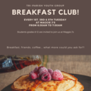 Youth Group: Breakfast Club!