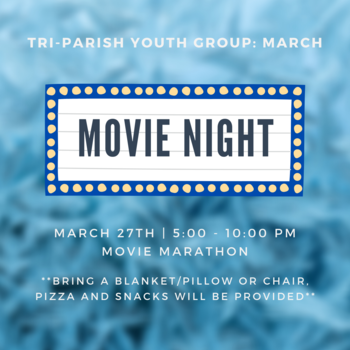 Youth Group: March Movie Marathon