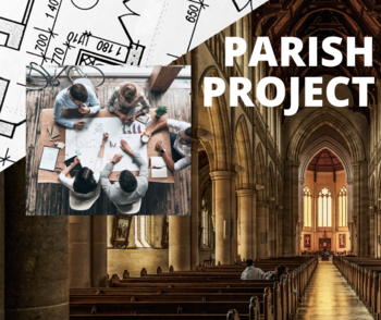 The Parish Project: Writing the Vision I
