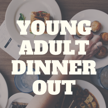 Young Adult Dinner Out