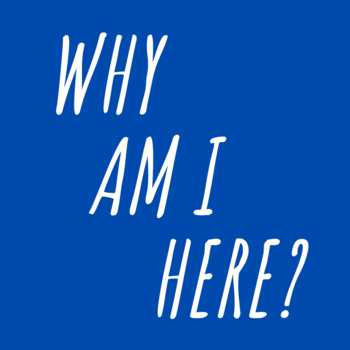 Why Am I Here? Exploring My Personal Vocation