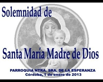 Solemnity of Mary, the Holy Mother of God-Mass (Spanish)