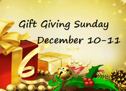 Gift Giving Sunday-December 10/11, 2016