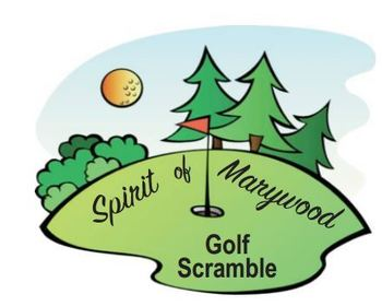 SPIRIT OF MARYWOOD GOLF SCRAMBLE