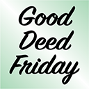 'Good Deed Friday'
