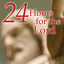 '24 Hours for the Lord'