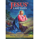 Last days of Christ